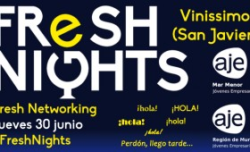 FRESH NIGHTS VINISSIMO. 30 JUNIO