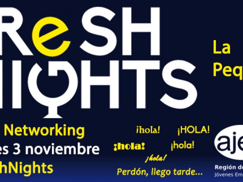 FRESH NIGHTS LA PEQUEÑA. 3 DE NOVIEMBRE