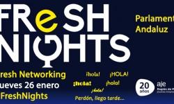FRESH NIGHTS EL PARLAMENTO ANDALUZ. 27 DE ENERO
