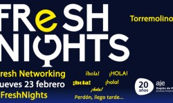 FRESH NIGHTS TORREMOLINOS. 23 DE FEBRERO