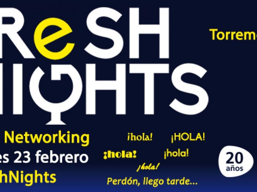 FRESH NIGHTS TORREMOLINOS. 23 DE FEBRERO