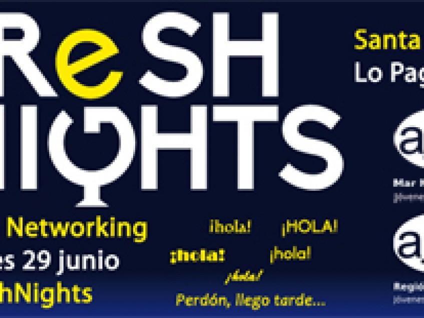 FRESH NIGHTS SANTA MARÍA. 29 DE JUNIO