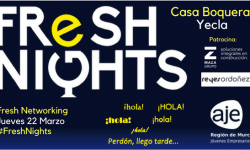 FRESH NIGHTS CASA BOQUERA. 22 MARZO